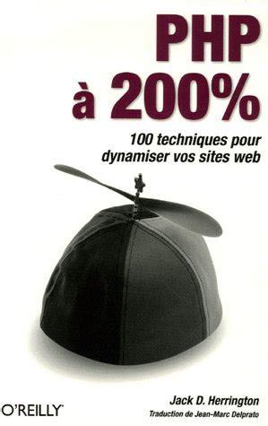 tutorial videopad francais php 224 200 100 techniques pour dynamiser vos sites web