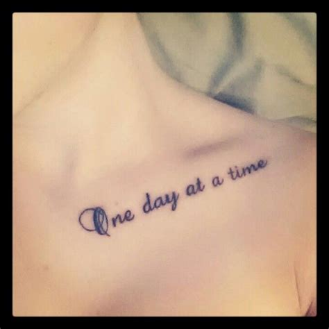 one day at a time tattoo collarbone couples tat placement
