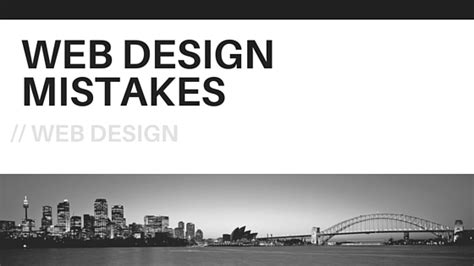 design mistakes website design mistakes you should avoid by monika beck of