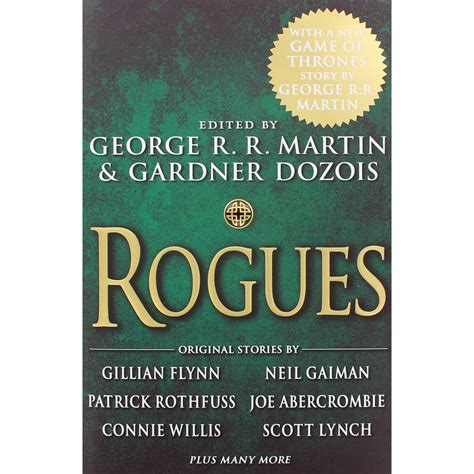 Rogues George R R Martin rogues by george r r martin and gardner dozois contemporary fiction at the works