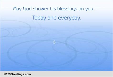 God Shower His Blessings may god shower his blessings free blessing you ecards