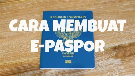 cara membuat e paspor surabaya cara membuat e paspor 2017 matthera youtube