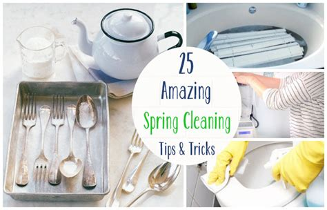 spring cleaning tips and tricks 25 amazing spring cleaning tips and tricks