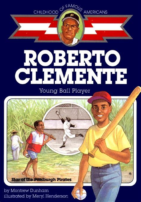 biography book club picks roberto clemente book by montrew dunham meryl henderson
