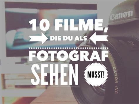 das musst du gesehen haben bilder 10 filme die du als fotograf gesehen haben musst ig