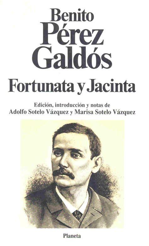 libro fortunata y jacinta gratis las pretty woman de la literatura libertad digital cultura