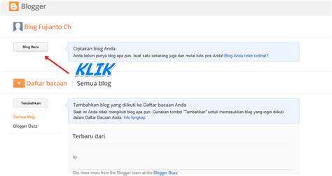 membuat blog website gratis cara membuat blog gratis di blogger terbaru fujianto21