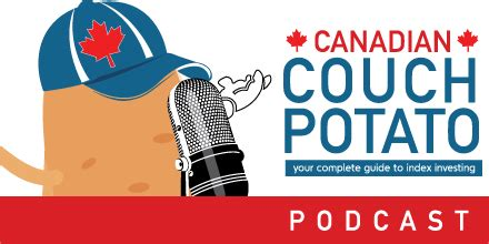 canadian couch potato portfolio podcast canadian couch potato