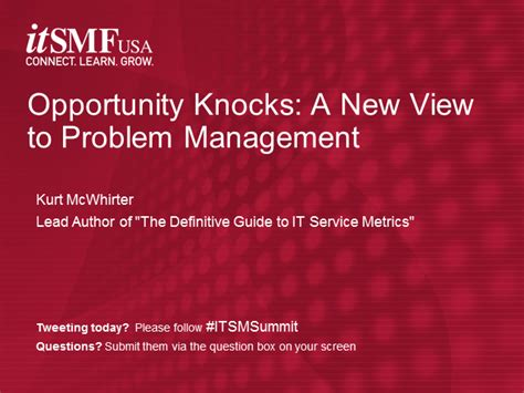 New Opportunities Knockingi Often Whethe by Opportunity Knocks A New View To Problem Management