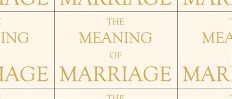 Marriage Quotes Keller by The Meaning Of Marriage Tim Keller Quotes Quotesgram