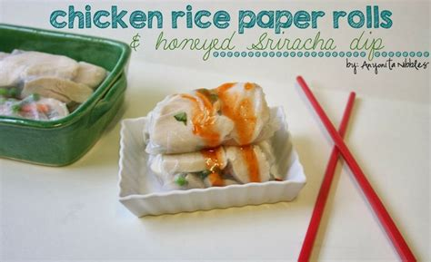 How To Make Chicken Rice Paper Rolls - chicken rice paper rolls honeyed sriracha dip recipe