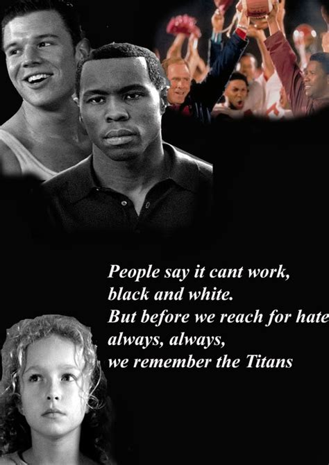 movie quotes remember the titans remember the titans this movie makes me cry everytime