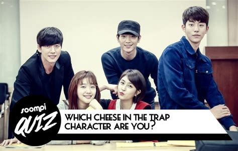 blackpink quiz soompi quiz which quot cheese in the trap quot character are you soompi
