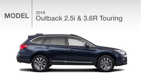 subaru outback touring 2018 2018 subaru outback touring 2 5i 3 6r model review