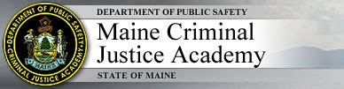 Maine Criminal Search Maine Criminal Justice Academy