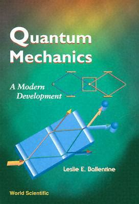 best reference book for quantum mechanics quantum mechanics a modern development by leslie e