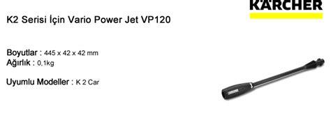 Vario Power Jet Karcher Vp120 Vp 120 For K2 Pn 2643 2410 karcher k2 serisi i 231 in vario power jet vp120 s 252 p 252 rge sepeti