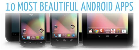 most useful android apps 10 most beautiful useful android apps getandroidstuff