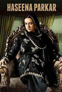 biography of haseena parkar ek haseena thi ek deewana tha movie 2017 reviews cast