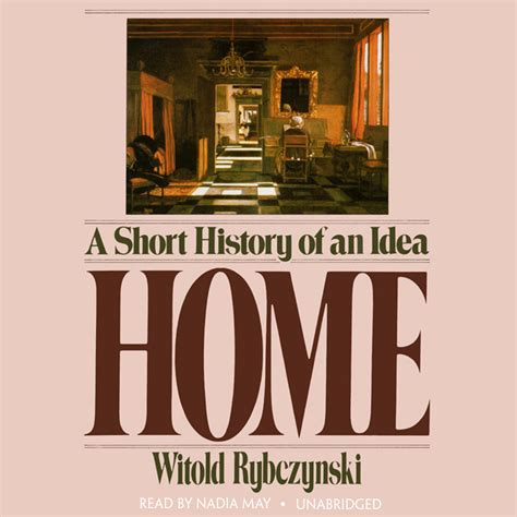a short history of download home audiobook by witold rybczynski read by wanda mccaddon for just 5 95