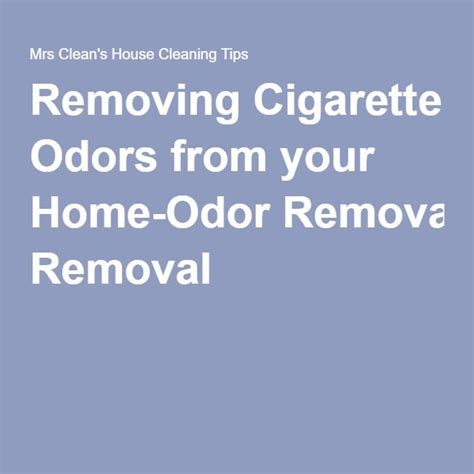 Removing Cigarette Smoke Smell From House by 25 Best Ideas About Cigarette Smoke Removal On
