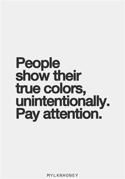 quotes about true colors quotes about showing their true colors quotesgram