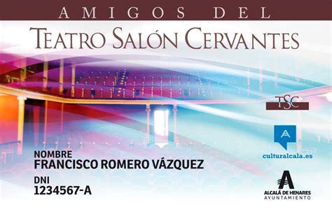 teatro salon cervantes programacion carn 233 de amigos del teatro sal 243 n cervantes dream alcal 225