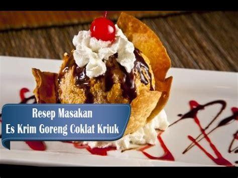 cara membuat es buah goreng coklat resep dan cara membuat es krim goreng coklat kriuk youtube