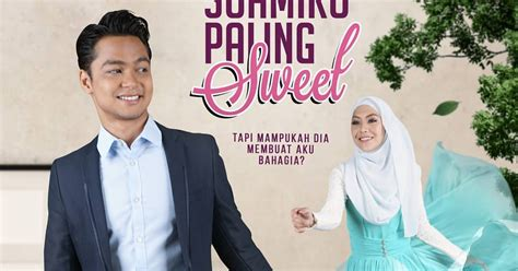 puisi film mika sinopsis drama suamiku paling sweet akasia tv3 the em mail