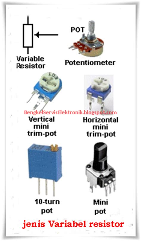 variable resistor jenis potensio bengkel service elektronik komponen elektronika aktif dan pasif