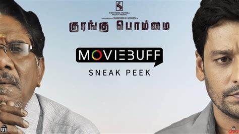 Kurangu Bommai - Moviebuff Sneak Peek | P Bharathiraja ...