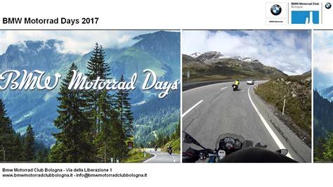 Motorrad Club Garmisch by Bmw Motorrad Club Bologna Bmw Days 2017 Garmisch Bmw