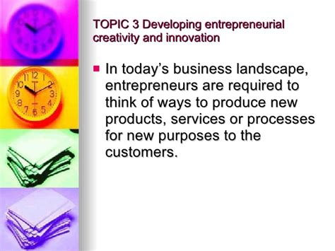 Mba In Leadership Entrepreneurship And Innovation by Topic 3 Developing Entrepreneurial Creativity And Innovation