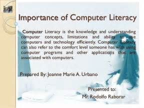Importance Of Computer Skills Essay importance of computer literacy