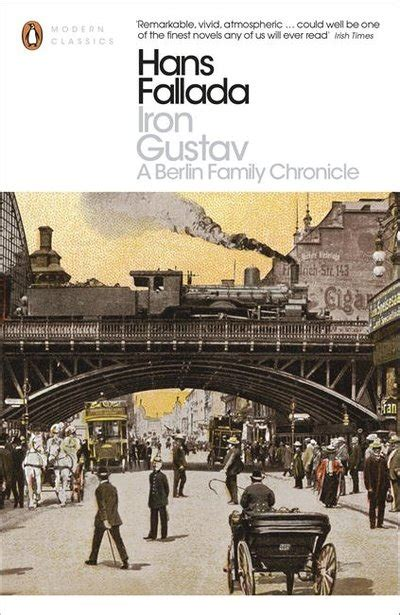 alone in berlin penguin b003zuxx92 iron gustav by hans fallada penguin books australia
