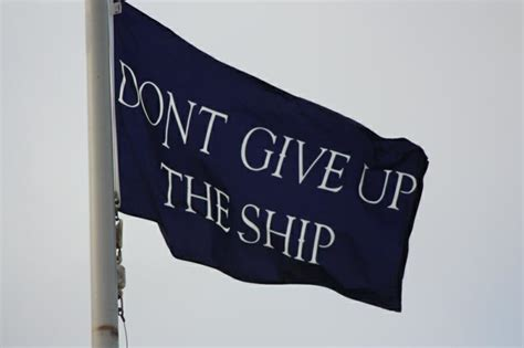 T Shirt Armour Dont Give Up The Ahip High Quality don t give up the ship shirts t shirts navy shirts and slogans tornado