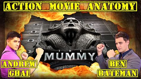 film action rating tertinggi 2017 the mummy 2017 review action movie anatomy youtube