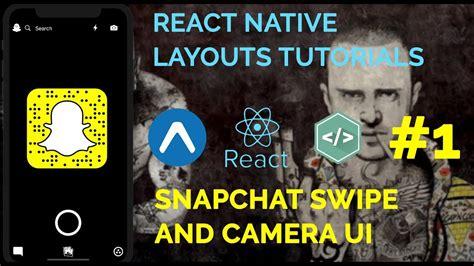 layout animation react native exle 1 snapchat ui swipe animation react native layouts