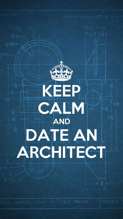 wallpaper iphone 6 keep calm keep calm and date an architect hd wallpaper iphone 6 plus