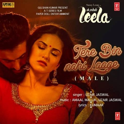 free download mp3 from leela tere bin nahi laage ek paheli leela 2015 single songs