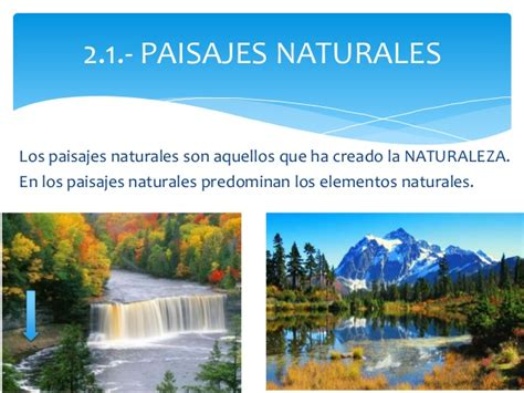 imagenes de paisajes naturales y artificiales los paisajes v5