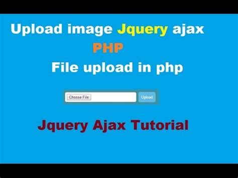 tutorial php ajax jquery upload image using jquery ajax php file upload in php