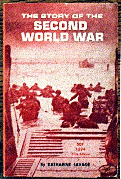 the second world war a captivating guide to world war ii and d day books the story of the second world war children s books wiki