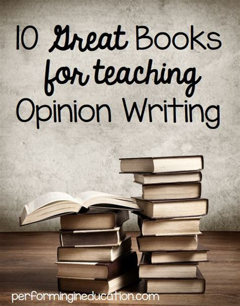 picture books to teach opinion writing 1000 images about books and units on author