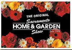 Sacramento Home And Garden Show by Upcoming Sacramento Events
