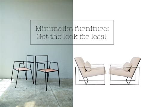 minimalist furniture get the designer look for less yes