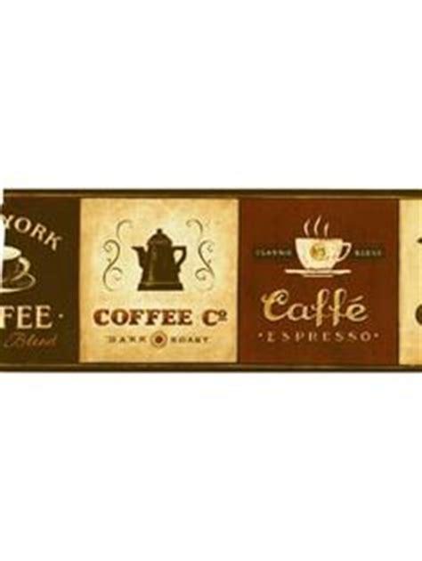 coffee shop wallpaper borders coffee themed kitchen on pinterest coffee theme kitchen