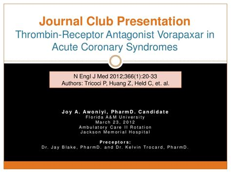 journal club thrombin receptor antagonist vorapaxar in