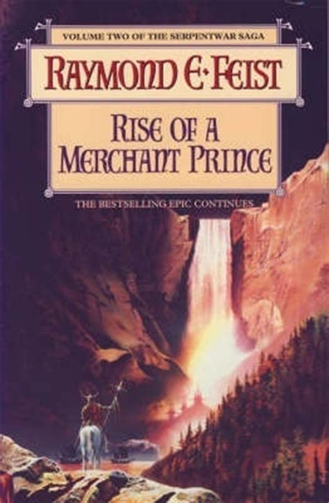 empire a tale of the merchant princes universe books raymond e feist rise of a merchant prince the