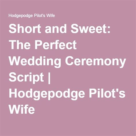 Wedding Ceremony I Do Script by And Sweet The Wedding Ceremony Script